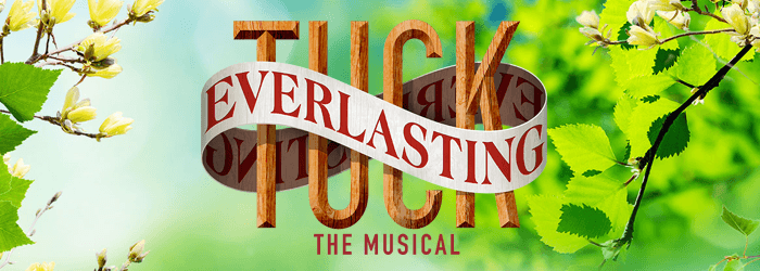 GET TICKETS:  Scottfield Theatre Company presents Tuck Everlasting The Musical – Oct 6-8; 13-15