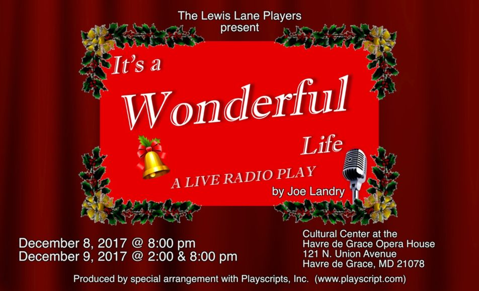 GET TICKETS:  The Lewis Lane Players present It's a Wonderful Life- A Live Radio Play- December 8 & 9