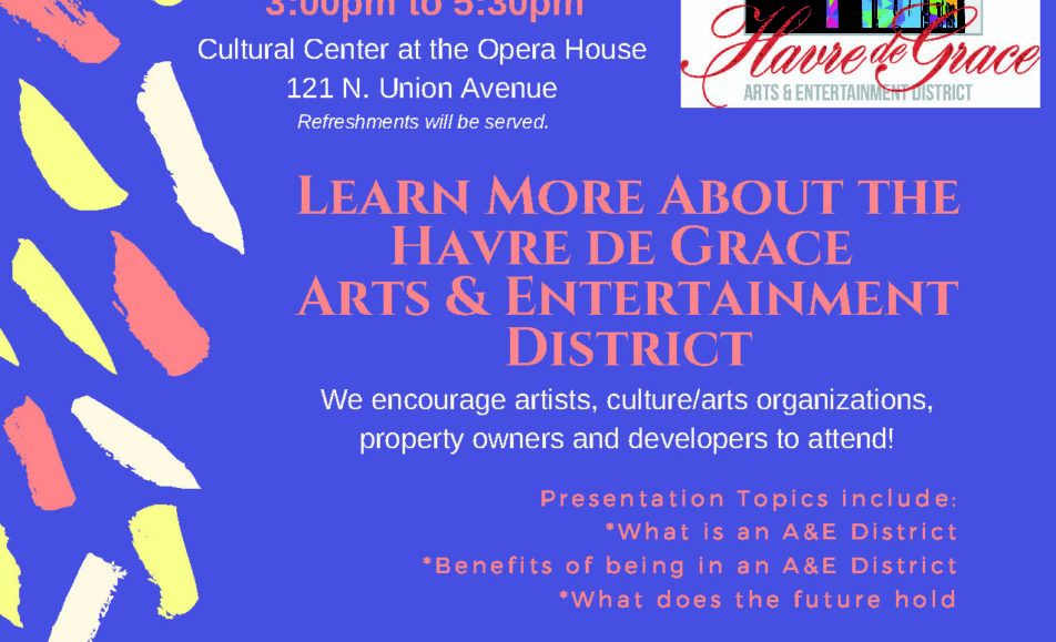Learn More About the Havre de Grace Arts & Entertainment (A&E) District