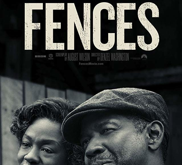 GET TICKETS:  Fences (In Case You Missed It/Black History Month)