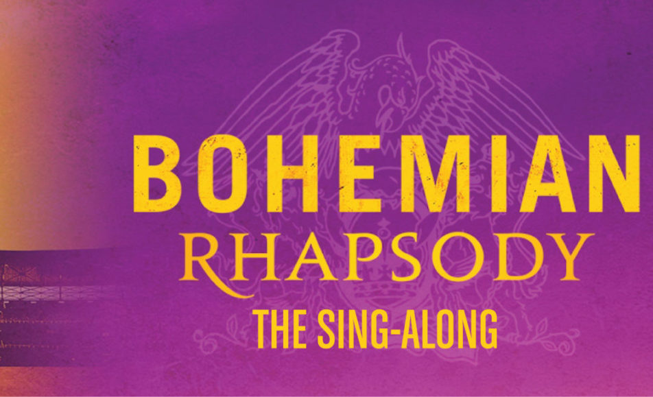 GET TICKETS:  Bohemian Rhapsody Sing-Along