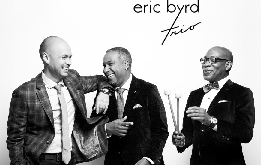HdG Jazz & Blues Fest Artist Spotlight:  Eric Byrd Trio  Ambassadors of Gospel | Blues | Jazz