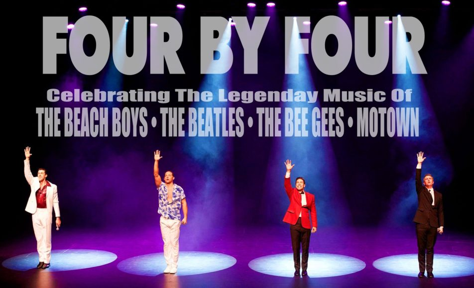 GET TICKETS: Thursday Night Live: FOUR BY FOUR Celebrating The Legendary Music Of The Beach Boys – Beatles – Bee Gees – Motown