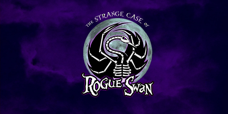 GET TICKETS: The Strange Case of Rogue Swan