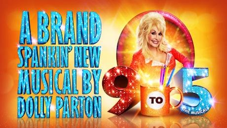 GET TICKETS: DOLLY PARTON'S 9 TO 5